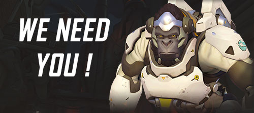 Bannière we need you Overwatch