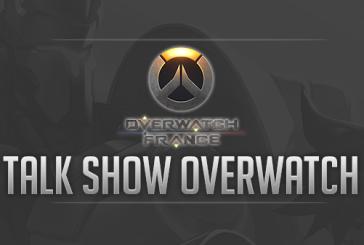 Ne manquez pas le premier Talk Show dédié à Overwatch : ce soir en live sur Twitch