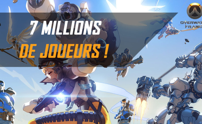 Overwatch dépasse les 7 millions de joueurs dans le monde